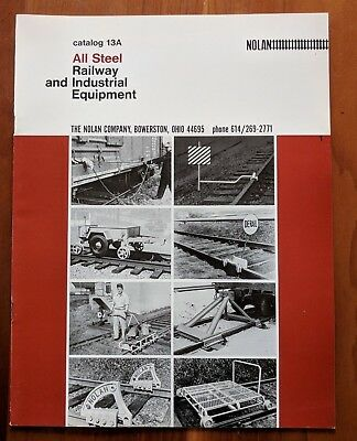 Nolan Company Bowerston, Ohio ~ Vintage Catalog 13A All Steel Railway Equipment