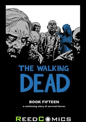 WALKING DEAD VOLUME 15 HARDCOVER New Hardback Collects Issues #169-180
