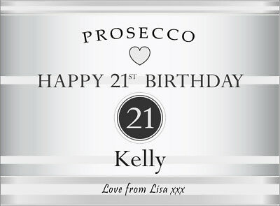 Personalised Happy Birthday PROSECCO LABEL (any age 18th 21st 30th 50th etc)