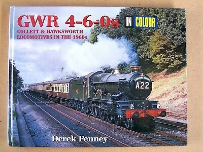 """GWR 4-6-0s IN COLOUR."" LOCOMOTIVES RAILWAYS BOOK."