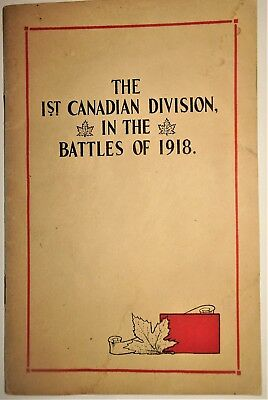 WW1 1st Canadian Division Battles 1918 Issue Book Maps Photos Formation CEF