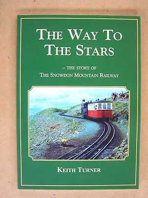 """THE WAY TO THE STARS."" SNOWDON MOUNTAIN RAILWAY Book."