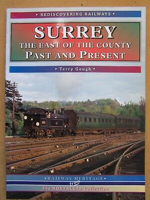 """surrey The East Of The County."" Past & Present Railways."
