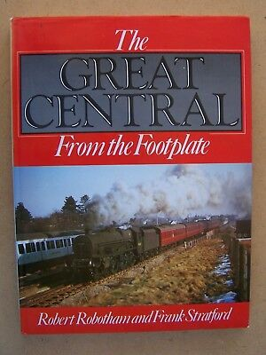 """the Great Central From The Footplate."" Railway Book."