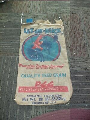 Vintage  Feed Gunney Sack Let-Er-Buck Pendleton Round Up Oregon
