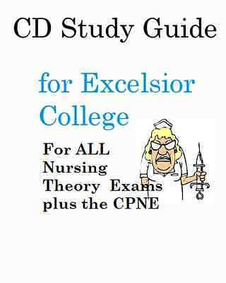 Excelsior College Nursing Exams 1-8 + CPNE CD Study Guide Set + Practice Exams