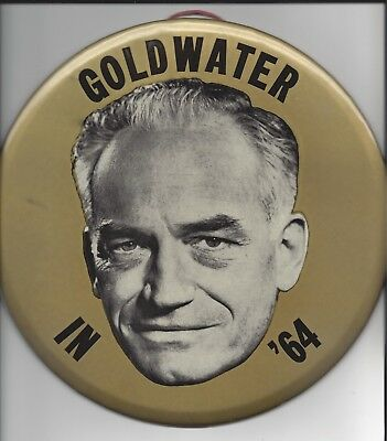 """Huge 9"""" Barry Goldwater button plus three other 1964 Presidential political pins"""