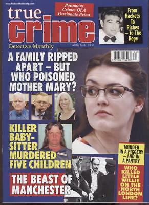 True Crime Detective April 2018 Crime Magazine