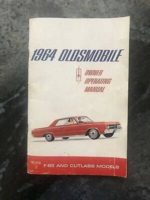 1964 OLDSMOBILE Owner Operating Manual F-85 and Cutlass Models