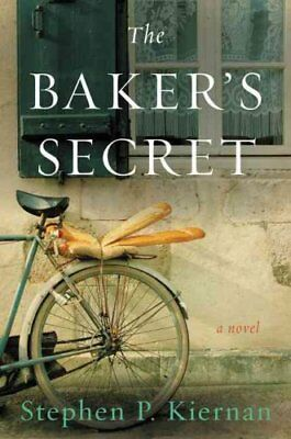 The Baker's Secret by Mr Stephen P Kiernan (Hardback, 2017)