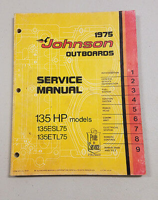1975 Johnson Evinrude Outboard Factory Service Manual 135 HP
