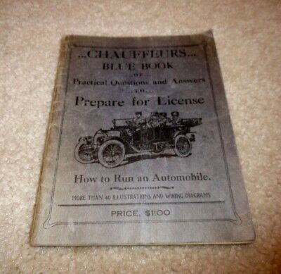 Antique 1911 Chauffeurs Blue Book How To Run An Automobile Booklet