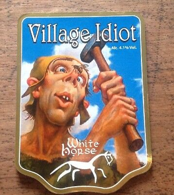 Beer Pump Clip Badge. White Horse Brewery. Village Idiot.