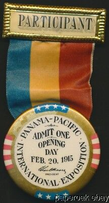 1915 Panama-Pacific Exposition Opening Day Participant Badge