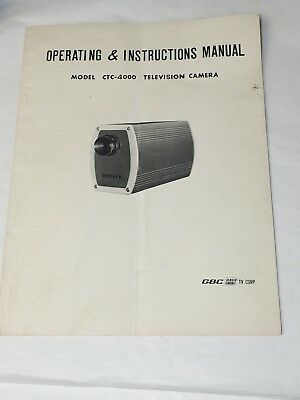 Operating & Instructions Manual MODEL CTC-4000 Television Camera