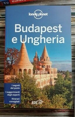 Budapest E Ungheria- Guida Lonely Planet Edt, 7. Ed. 2017