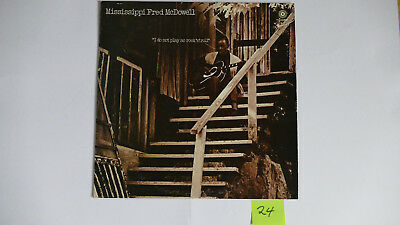 """Nr. 24 Lp, Mississippi Fred McDowell """" i do not play no rock`n`roll"""""""