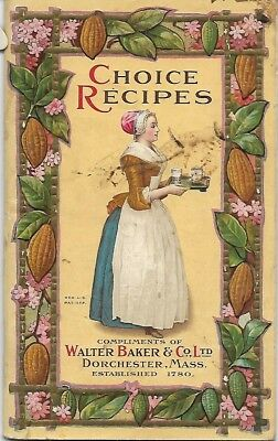 Vintage  Choice Recipes Walter Baker & Co Dorchester MA 1913 Chocolate 65 Page