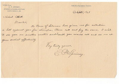E P Spinney 1901 North Berwick Maine Note Signed - Lawyer, Judge