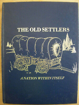 The Old Settlers A Nation Within Itself Book Michigan Mecosta Montcalm Isabella