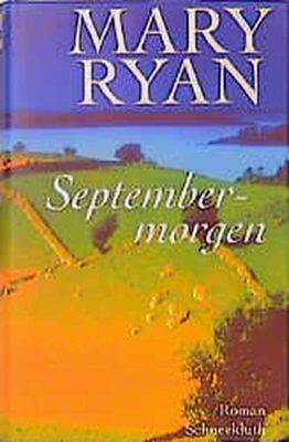 Septembermorgen Ryan, Mary: 353011
