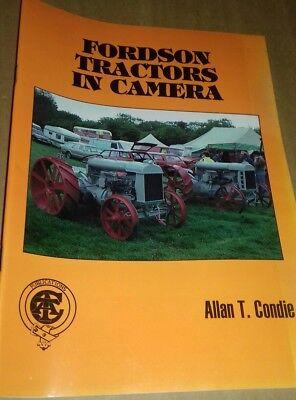Fordson Tractors In Camera by Allan T. Condie (Paperback)
