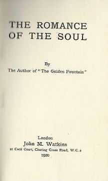 Lillian Staveley / THE ROMANCE OF THE SOUL / 1920 Mysticism First printing