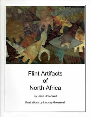 Dave Greenwell / FLINT ARTIFACTS OF NORTH AMERICA / 2005 Archaeology