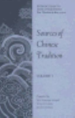 Sources of Chinese Tradition: Volume I (Unesco Collection of Representative Work