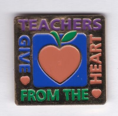 """Nice """"Teachers Give from the Heart"""" pin"""