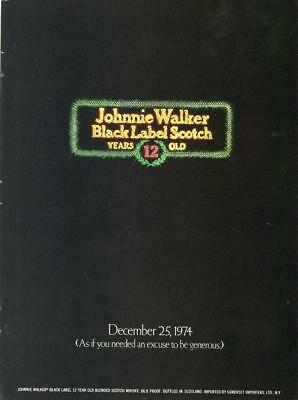 1974 Print Ad Johnnie Walker Black Label Whiskey December 25 1974 To Be Generous