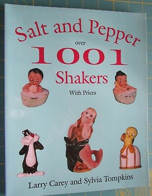 Salt and Pepper over 1001 Shakers With Prices by Carey & Tompkins 1997