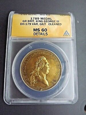 1789 Medal Great Brit - King George III - DH-179 Var, Gilt - ANACS MS 60 Details