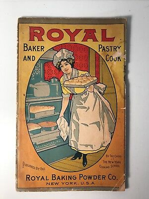 Antique Royal Baker & Pastry Cook - Royal Baking Powder Cook Booklet 1902