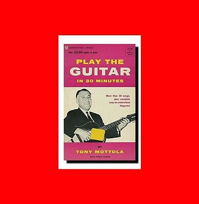 %rare 1964 Tony Mottola Music Book:how To Play The Guitar In 30 Minutes-Beginner