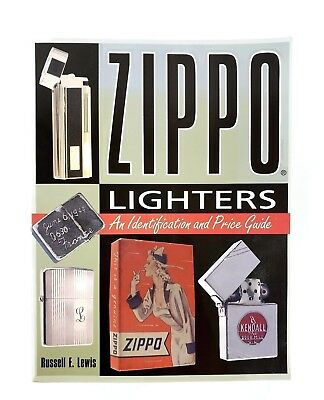 ZIPPO LIGHTERS BOOK Identification & Price Guide RUSSELL E. LEWIS 208 Pages