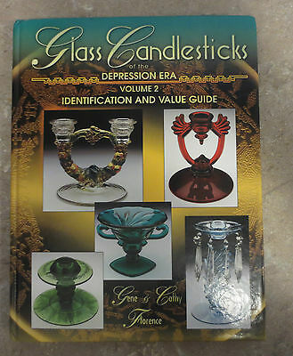 The Glass Candlestick Book Volume 2 Identification & Value Guide by Florence