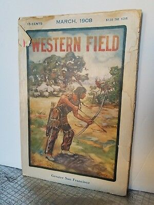 Western Field Magazine March, 1908 Greater San Francisco.remington,racine,ithaca