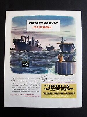 Victory Convoy Ingalls Iron Works Co. WWII Ad