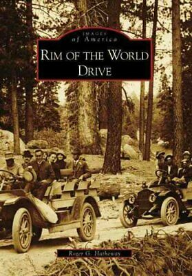 RIM of the World Drive by Roger G. Hatheway 9780738547701 (Paperback, 2007)