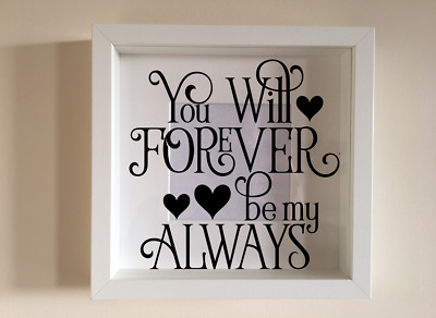 First Day Yes Day Forever Day Ribba Frame Decal Sticker Wedding Anniversary