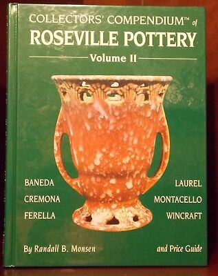 Collectors' Compendium of Roseville Pottery Vol 2 II Randall B. Monsen + PriceGd