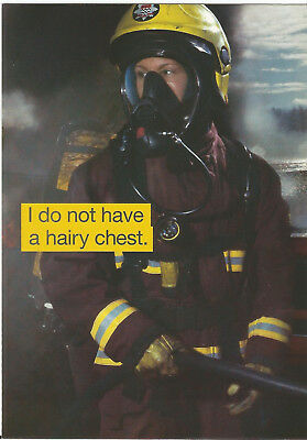 I DO NOT HAVE A HAIRY CHEST; FIRE SERVICE publicity Postcard pu*