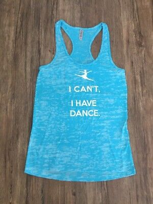 """""""I Can't I Have Dance"""" Tank Top - NEW - Adult Large"""
