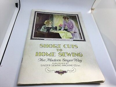 Vintage 1930 Original Singer Library Book 1 Shortcuts To Home Sewing Excellent