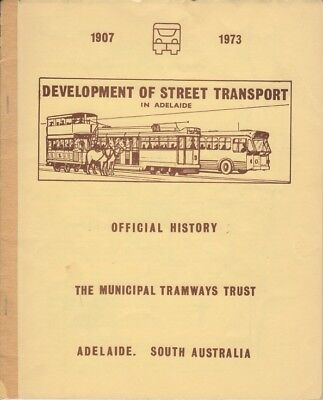 Development of Street Transport in Adelaide 1907 - 1973 TRAMS, BUSES Illustrated