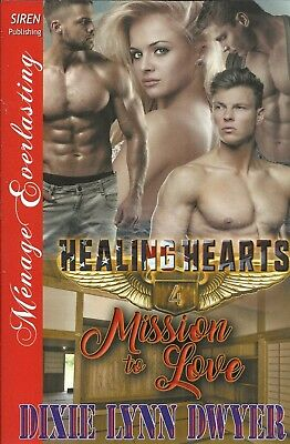 Mission to Love by Dixie Lynn Dwyer