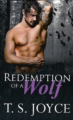 Redemption of a Wolf by T. S. Joyce