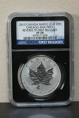 2015 Canada Maple Leaf-First Releases Chicago Ana Privy-Rev PF S$5 NGC PF70