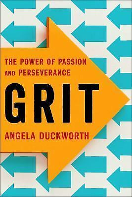 Grit: The Power of Passion and Perseverance by Duckworth, Angela